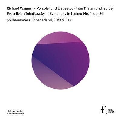 ドミトリー・リス/ワーグナー: 楽劇「トリスタンとイゾルデ」より 前奏曲と愛の死、チャイコフスキー: 交響曲第4番[FUG754]