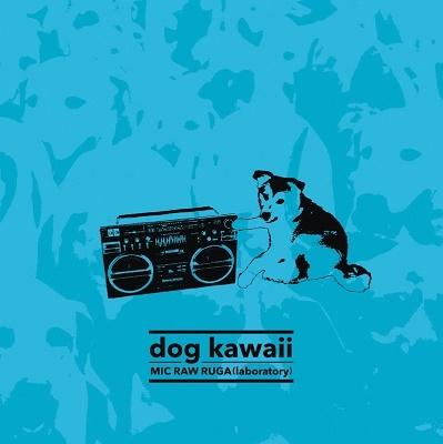 MIC RAW RUGA(laboratory)/dog kawaii[MRRD-0005]