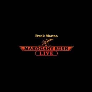 Frank Marino & Mahogany Rush/Live [CANDY325]