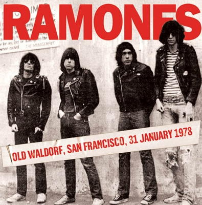 Ramones/Old Waldorf, San Francisco 31st January 1978[ECHOCD2019]
