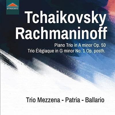 トリオ・メッツェーナ・パトリア・バラーリオ/チャイコフスキー/ラフマニノフ: ピアノ三重奏曲集[CDS7825]