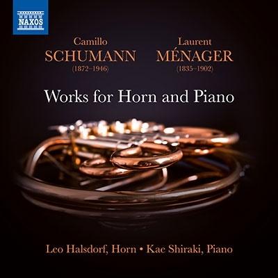 レオ・ハルスドルフ/カミロ・シューマン: ホルンとピアノのための作品集[8579051]