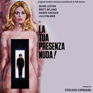 Stelvio Cipriani/La Tua Presenza Nuda (What The Peeper Saw) [CDDM261]