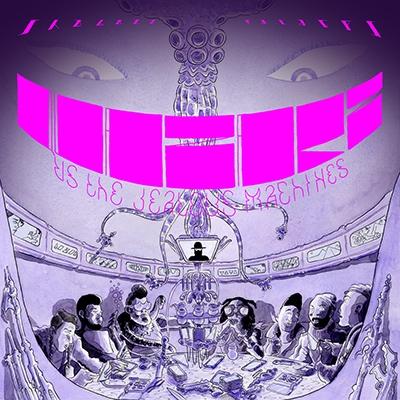 Quazarz Vs. The Jealous Machines LP