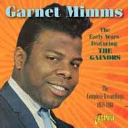 Garnet Mimms/アーリー・イヤーズ・フィーチャリング・ザ・ゲイナーズ コンプリート・レコーディングス1958-1961[CDSOL-8575]