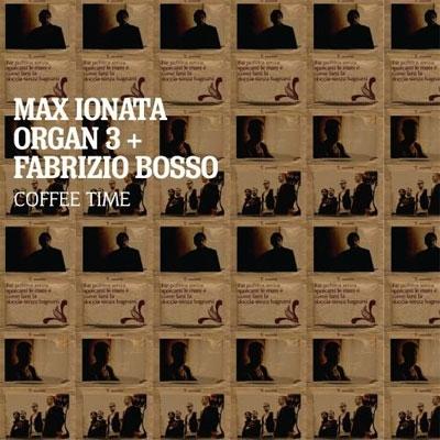Max Ionata Organ 3/Coffee Time[ALBCD-011]