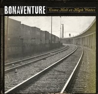 Bonaventure/Come Hell Or High Water[TWLT-0078]