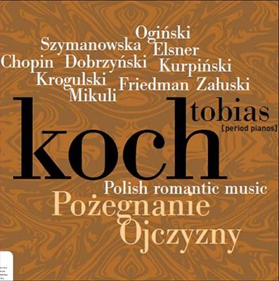 トビアス・コッホ/Polish Romantic Music [NIFCCD104]
