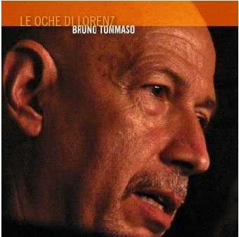 Bruno Tommaso/Le Oche Di Lorenz[RRJ1018]