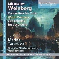 マリーナ・タラソヴァ/ヴァインベルク: チェロと弦楽のためのコンチェルティーノ(O p.43 初稿 1948)/無伴奏チェロのための24の前奏曲 Op.100(1960)[NFPMA99131]