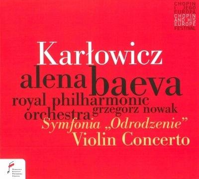 カルウォヴィチ: ヴァイオリン協奏曲&交響曲 《復活》