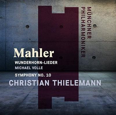 クリスティアン・ティーレマン/Mahler: Wunderhorn-Lieder, Symphony No.10[9305211271]