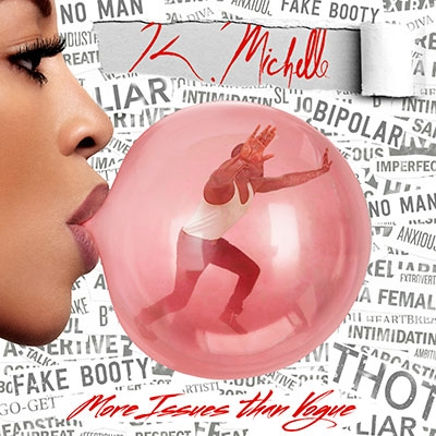 K. Michelle/More Issues Than Vogue[2554343]