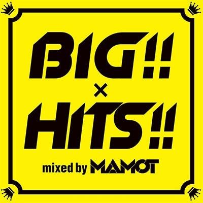BIG×HITS mixed by MAMO-T CD