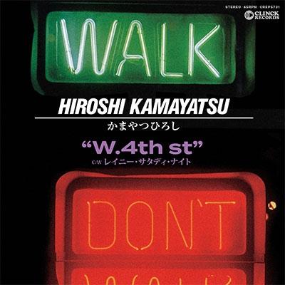 W. 4th st./レイニー・サタデイ・ナイト<初回限定盤> 7inch Single