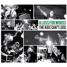 A Loss For Words/The Kids Can't Lose - 5 Year Anniversary Edition[IG-054]