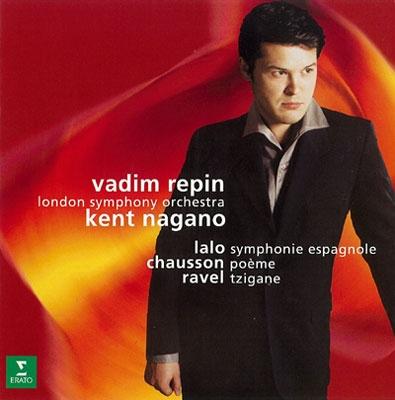ワディム・レーピン/ラロ:スペイン交響曲 ショーソン:詩曲 ラヴェル:ツィガーヌ[WPCS-22171]