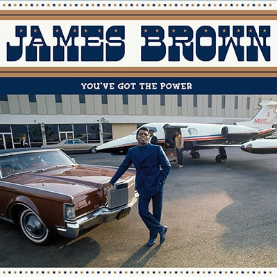 James Brown/You've Got The Power Federal & King Hits 1956-1962<限定盤>