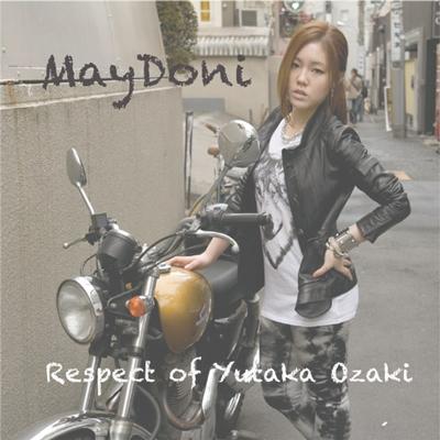 May Doni/Respect of Yutaka Ozaki [WEBS-1001]