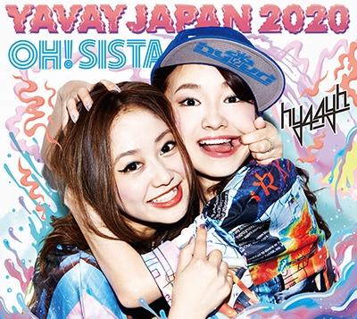hy4_4yh/YAVAY JAPAN 2020/OH! SISTA[THELABEL-035]