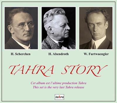 ヘルマン・シェルヘン/Tahra Story - H.Scherchen, H.Abendroth, W.Furtwangler [TAH768]