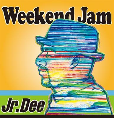 Jr.Dee/Weekend Jam[PBCD-003]