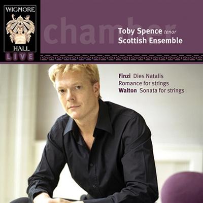 スコティッシュ・アンサンブル/Finzi : Dies Natalis Op.8, Romance for String Orchestra Op. 11; W.T.Walton: Sonata for String Orchestra / Toby Spence(T), Jonathan Morton(cond), Scottish Ensenble[WHLIVE0021]