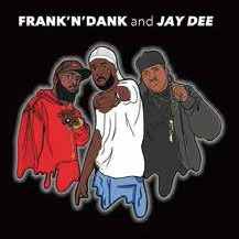 Frank 'N Dank/The Jay Dee Tapes<RECORD STORE DAY限定>[DV9080-12]