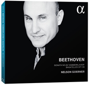 ネルソン・ゲルナー/ベートーヴェン: ピアノ・ソナタ第29番「ハンマークラヴィーア」, 六つのバガテル[ALPHA239]