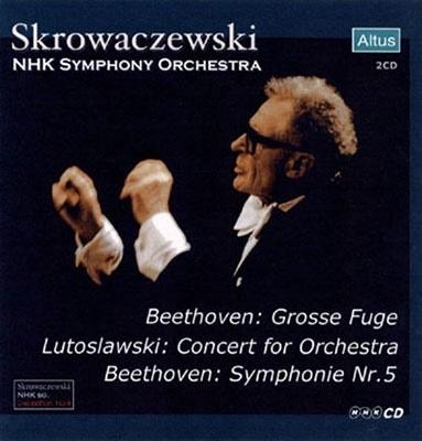 ベートーヴェン: 交響曲第5番「運命」、大フーガ変ロ長調、ルトスワフスキ: 管弦楽のための協奏曲