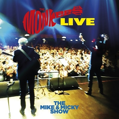 The Monkees Live - The Mike & Micky Show CD