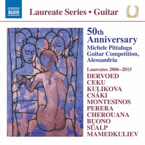 Laureate Series - Guitar - 50th Anniversary Michele Pittaluga Guitar Competition Alessandria[8573850]