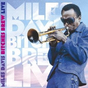 Miles Davis/ビッチェズ・ブリュー・ライヴ [SICP-3034]