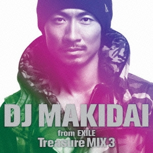 DJ MAKIDAI from EXILE Treasure MIX 3<通常盤>