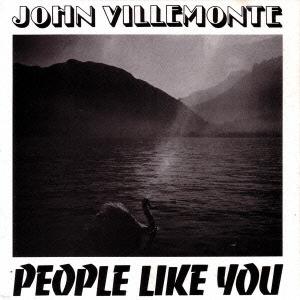 John Villemonte/ピープル・ライク・ユー[VSCD-2159]