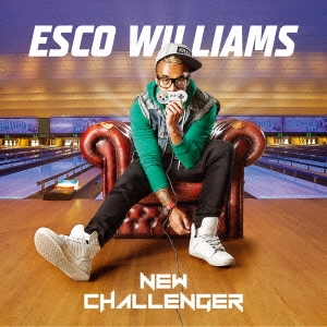 Esco Williams/ニュー・チャレンジャー[PCD-93726]