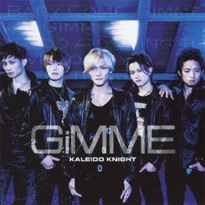 Kaleido Knight/Gimme (Type E)[XQJZ-1026]