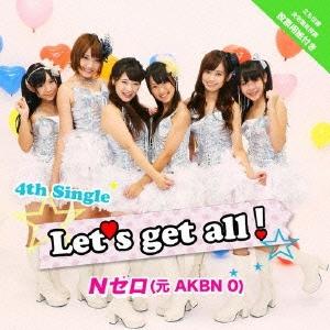 Nゼロ (元AKBN 0)/Let's get all![AKBN-004]