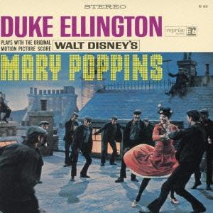 Duke Ellington/メリー・ポピンズ<完全生産限定盤> [WPCR-27295]