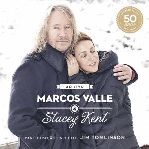 Marcos Valle/マルコス・ヴァーリ&ステイシー・ケント・ライヴ~マルコス・ヴァーリ・デビュー50周年記念 [SICP-4086]
