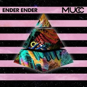 MUCC/ENDER ENDER [AICL-2682]