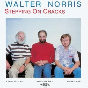 Walter Norris Trio/ステッピング・オン・クラックス [CDSOL-6723]