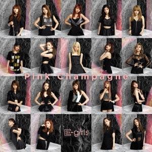 E-girls/Pink Champagne [CD+DVD][RZCD-86138B]
