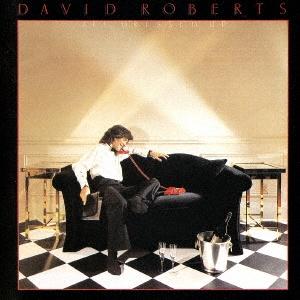 David Roberts/オール・ドレスト・アップ<期間限定生産盤>[WPCR-17475]