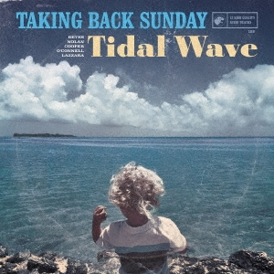 Taking Back Sunday/Tidal Wave[HR-22912]