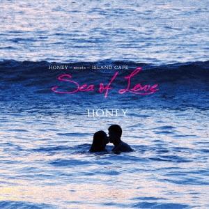 HONEY meets ISLAND CAFE Sea Of Love[IMWCD-1049]
