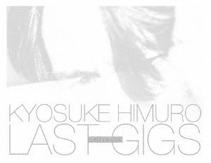 【DVD】KYOSUKE HIMURO LAST GIGS<初回BOX限定盤>