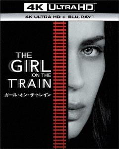 テイト・テイラー/ガール・オン・ザ・トレイン [4K ULTRA HD + Blu-rayセット][GNXF-2211]