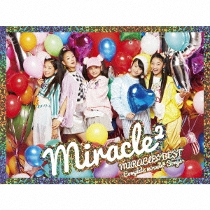 MIRACLE☆BEST -Complete miracle2 Songs- [CD+DVD]<初回生産限定盤> CD