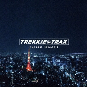 chelmico/TREKKIE TRAX THE BEST 2016-2017[TRC-7]